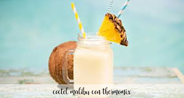 Malibu cocktail with thermomix