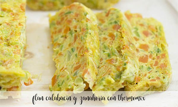 Zucchini and carrot flan with thermomix