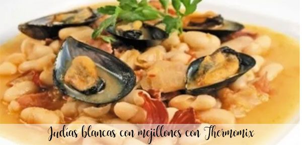 White beans with mussels with Thermomix