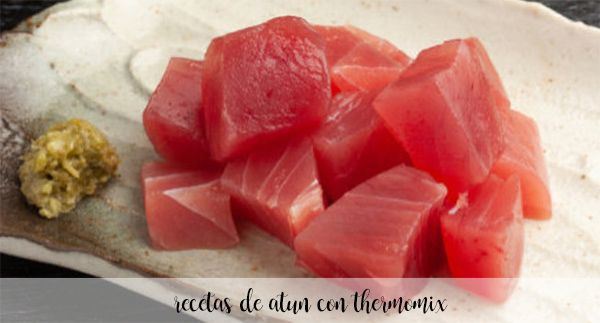 30 Recipes with tuna with thermomix