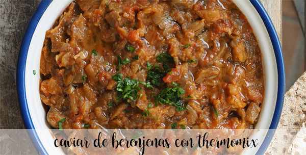Eggplant caviar with Thermomix