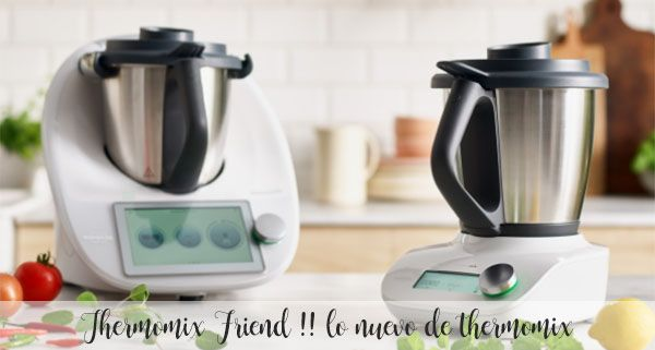 Thermomix Friend !!  what's new from thermomix