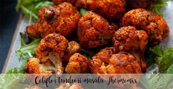 Cauliflower tandoori masala Thermomix