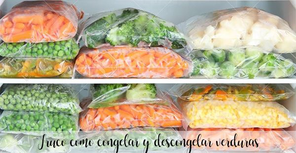 Trick how to freeze and thaw vegetables
