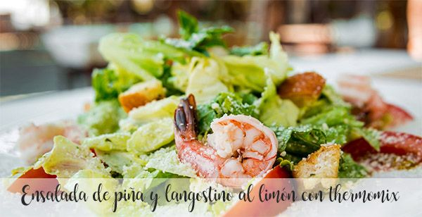 Pineapple and prawn salad with lemon with thermomix