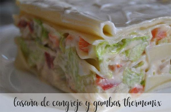 crab and prawn lasagna with thermomix