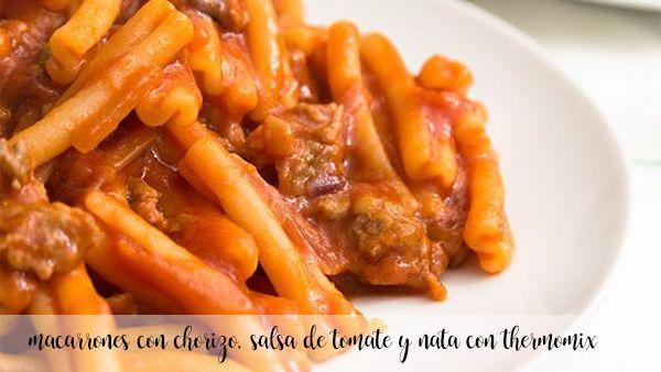 macaroni with chorizo, tomato sauce and cream with thermomix