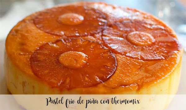 Cold pineapple cake with thermomix