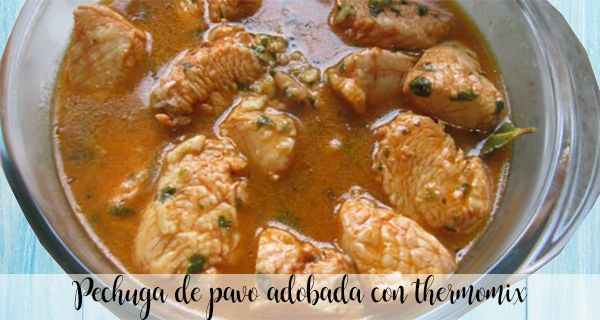 Turkey breast marinated with thermomix
